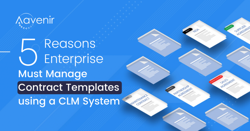 5-Reasons-Why-Enterprise-Must-Manage-Contract-Templates-using-CLM-Software-Benefits-Aavenir