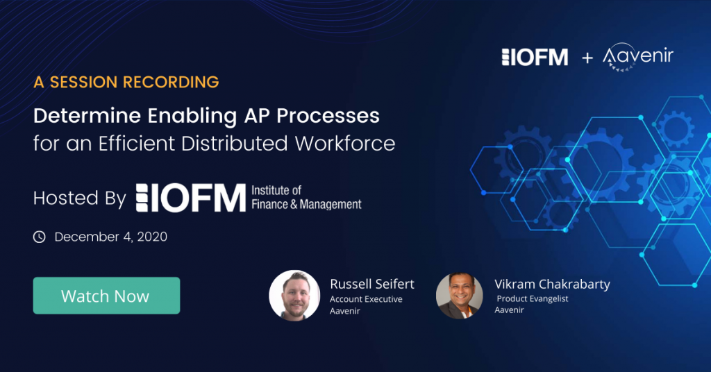 AP-Automation-Summit-IOFM-Aavenir-Invoice-Processing-Expert-Discussion-Recording