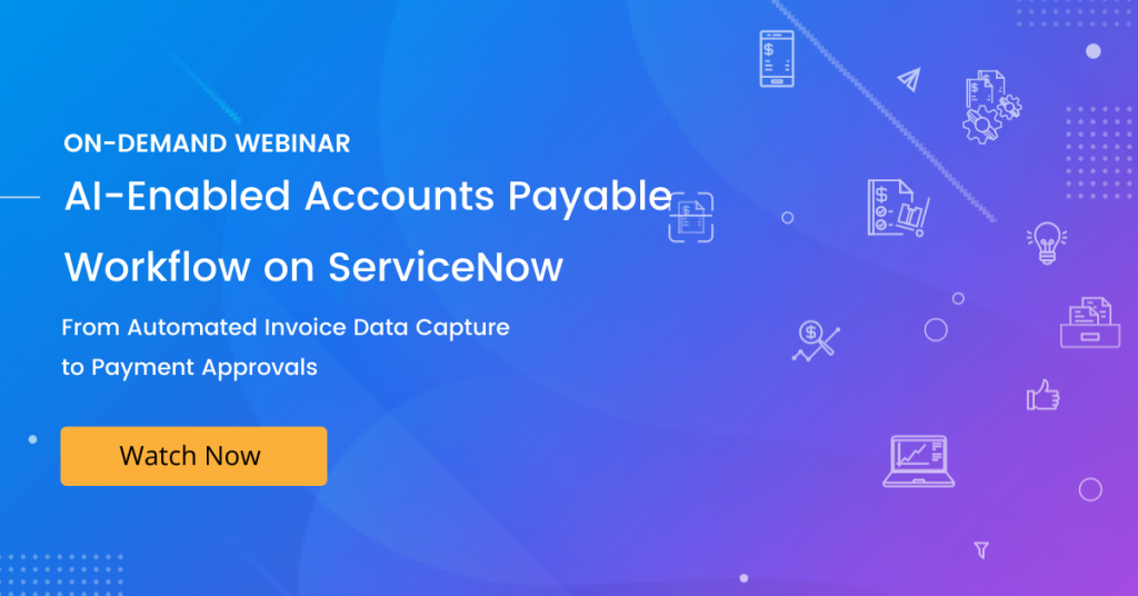 Accounts-Payable-AP-Workflow-Automated-Invoice-processing-ServiceNow-Aavenir-Invoiceflow-Webinar