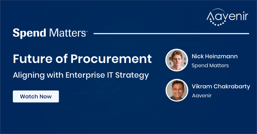 Spendmatters_futureofprocurement_aligning-with-enterprice_watchnow